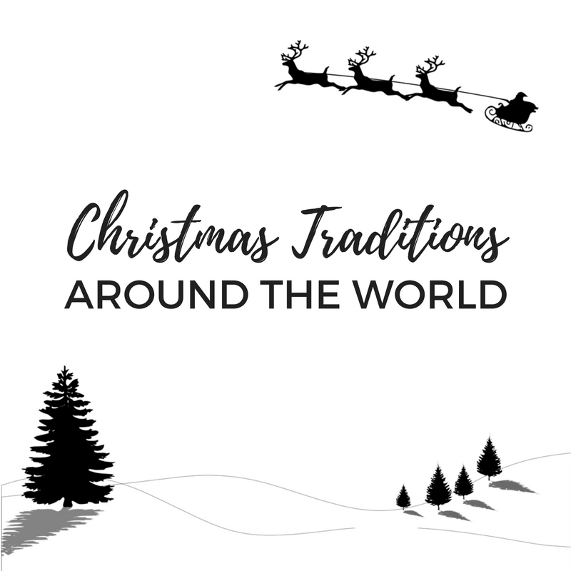 christmas traditions celebrated around the world christmas connections blog